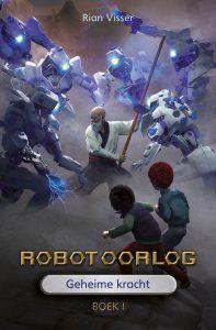 Robotoorlog Geheime kracht