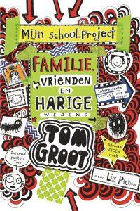Tom Groot 12 Familie, vrienden en harige wezens