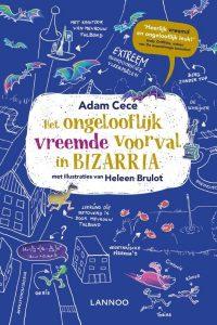 Het ongelooflijk vreemde voorval in BIZARRIA