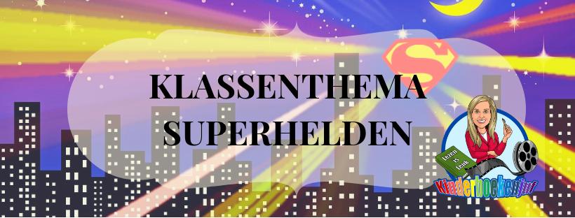 Klassenthema Superhelden