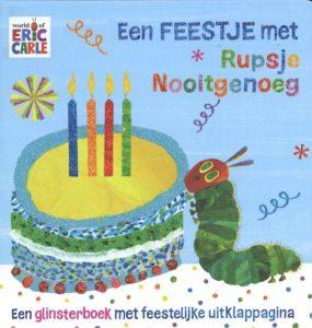 Rupsje Nooitgenoeg - Een feestje met Rupsje Nooitgenoeg