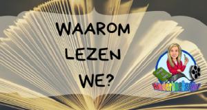 Waarom lezen we