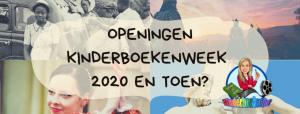 Openingen Kinderboekenweek 2020 En toen?