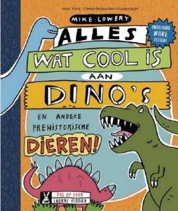 Alles wat cool is aan dino's en andere prehistorische dieren!