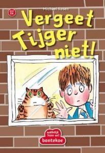 Vergeet Tijger niet!
