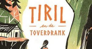 Tiril en de toverdrank Kinderboekenweekgeschenk Kinderboekenweek 2021